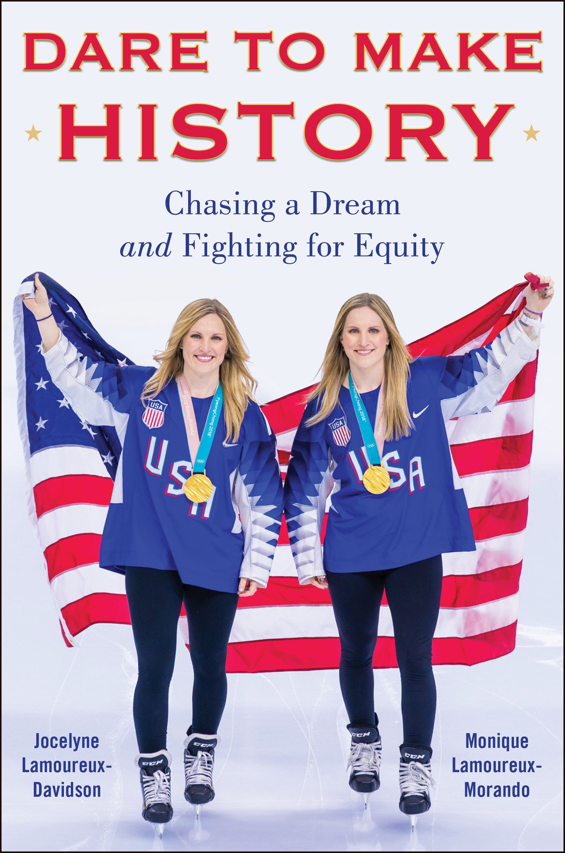Monique and Jocelyne Lamoureux Share Their Story in Upcoming Book